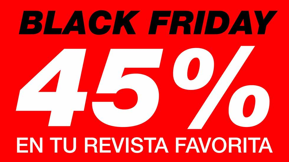 Especial Black Friday: tus revistas favoritas, con ENORMES descuentos...