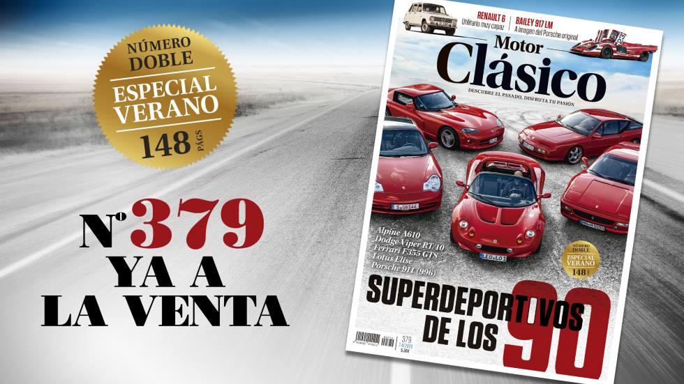 El número de verano de Motor Clásico, ya a la venta: más páginas y más contenido