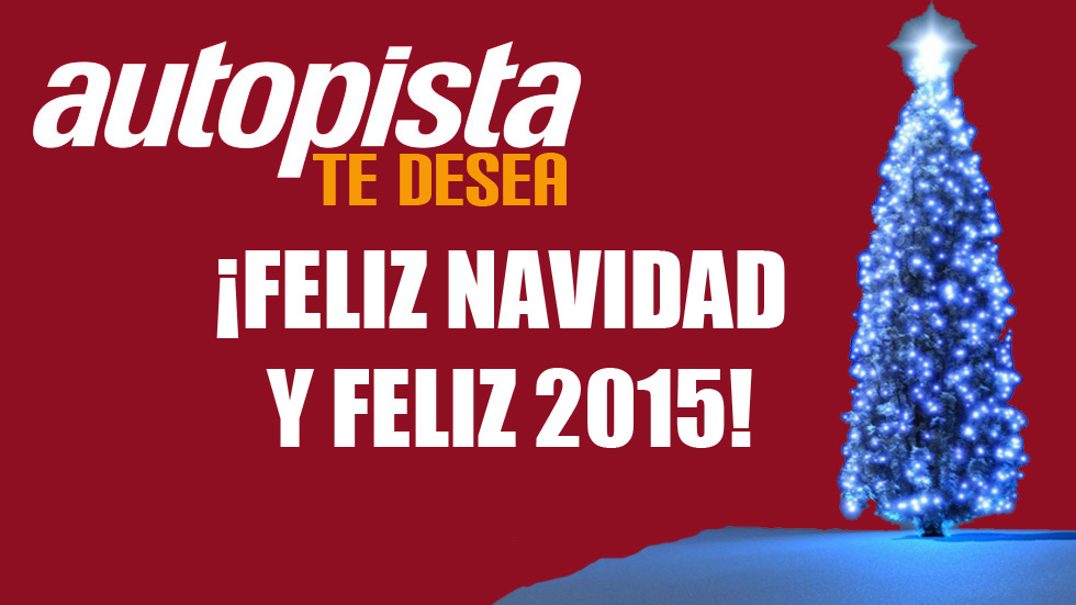 Los deseos de AUTOPISTA para 2015