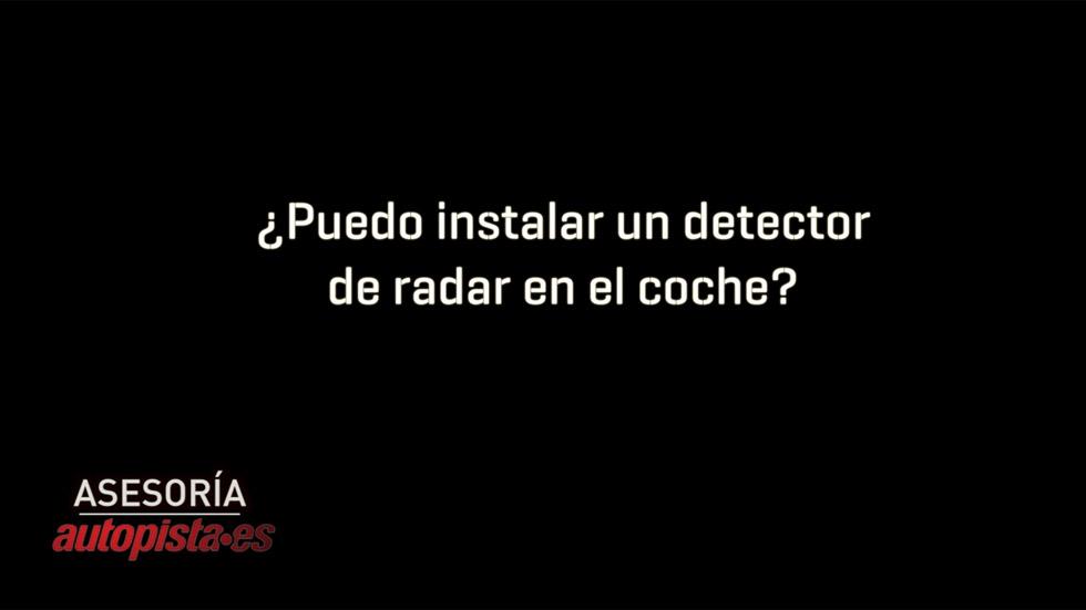 ¿Puedo instalar un detector de radar en el coche?