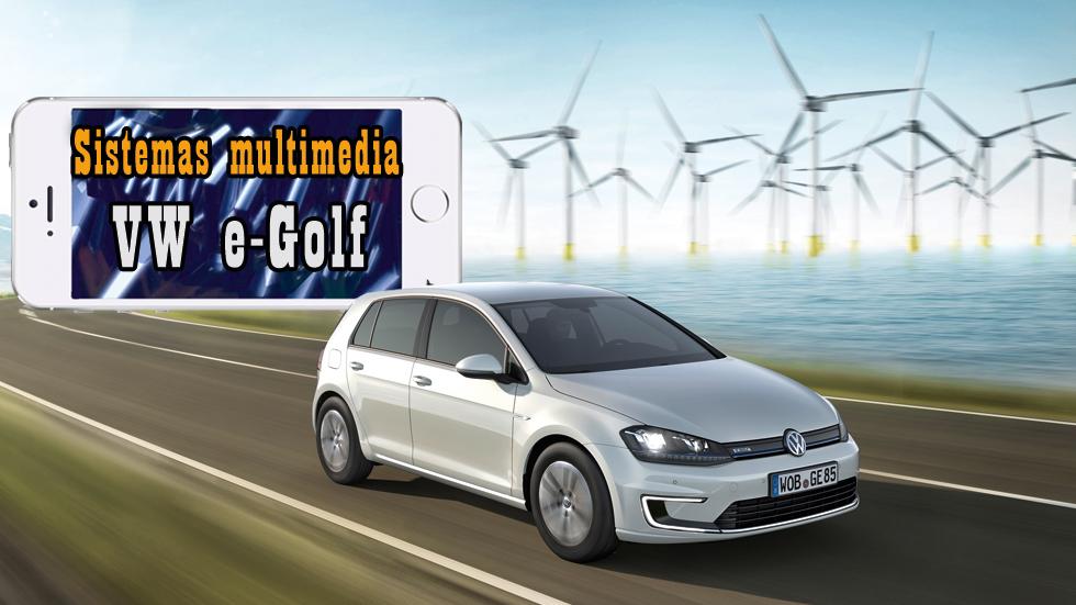 Volkswagen e-Golf: analizamos su sistema multimedia (vídeo)